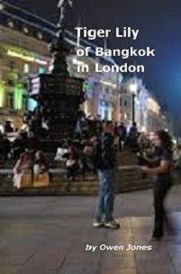 Tiger Lily of Bangkok in :ondon (TL2 on Amazon)